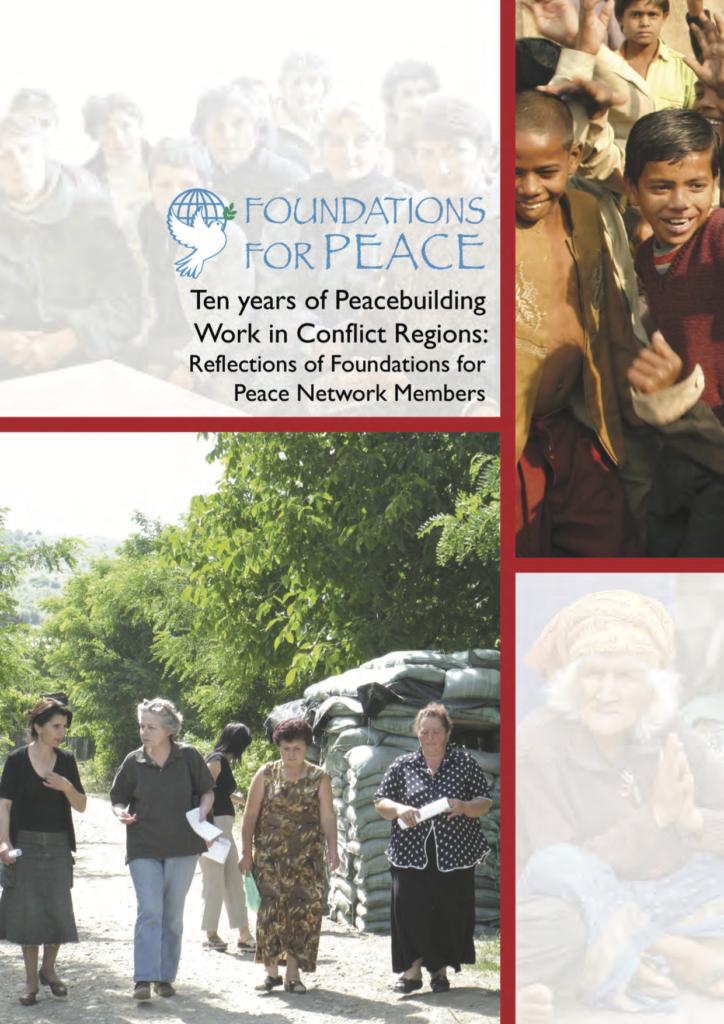 Ten years of Peacebuilding Work in Conflict Regions